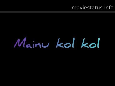 Kol Kol Song Whatsapp Status