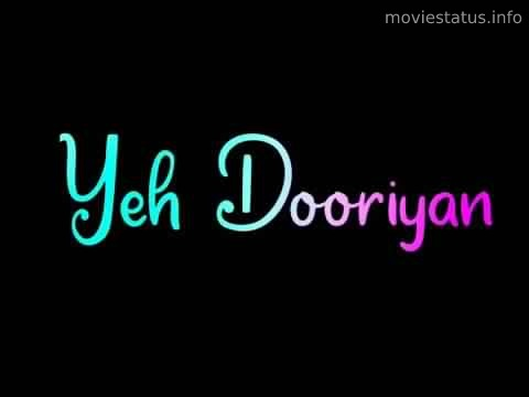 Yeh Dooriyan 2.0 song status download