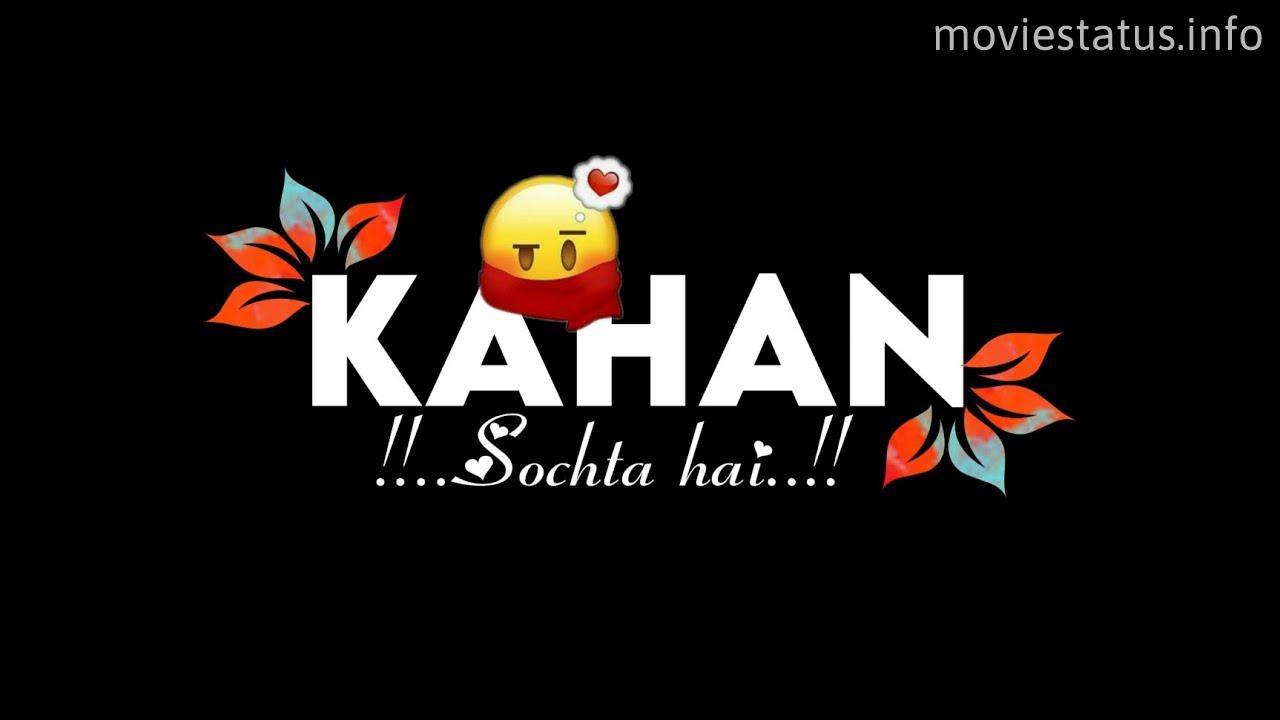 chal wahin chalein song whatsapp status