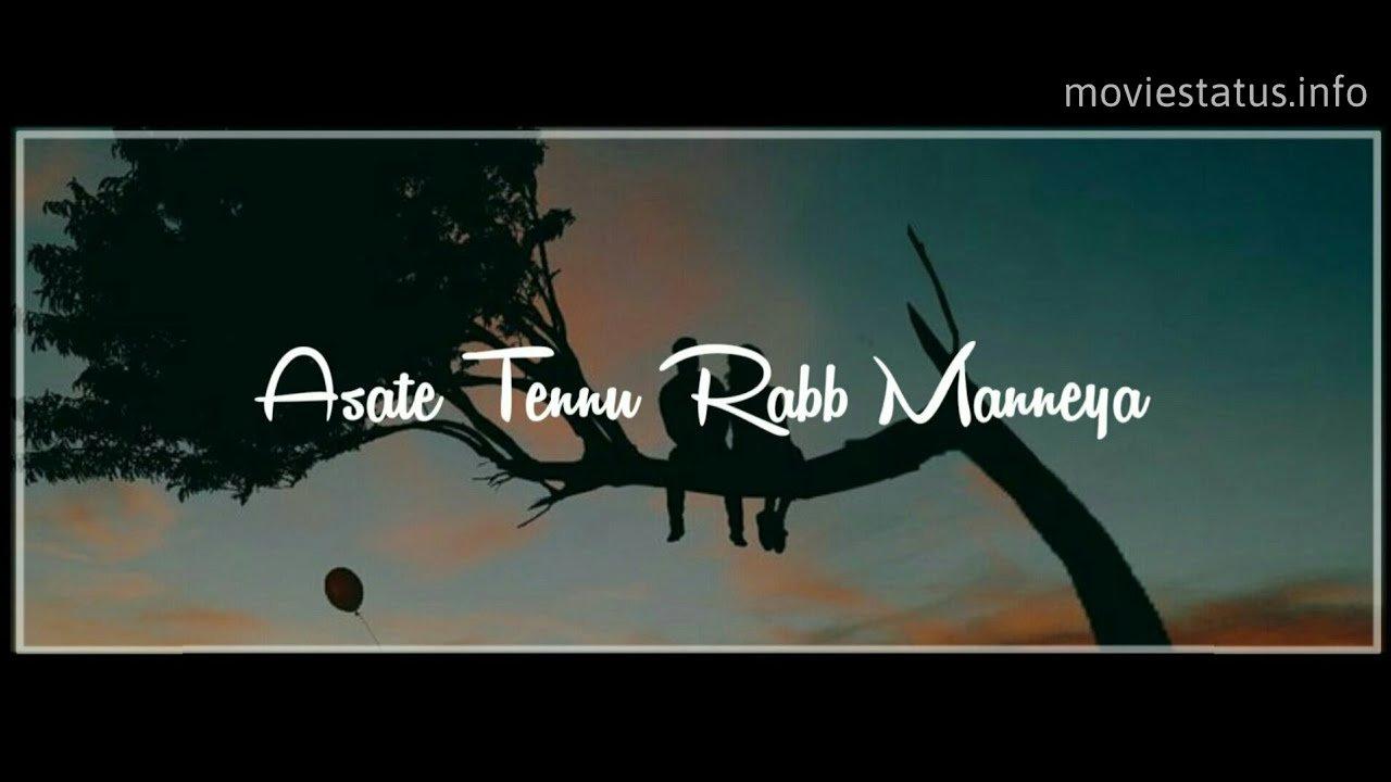 rabb manneya song whatsapp status