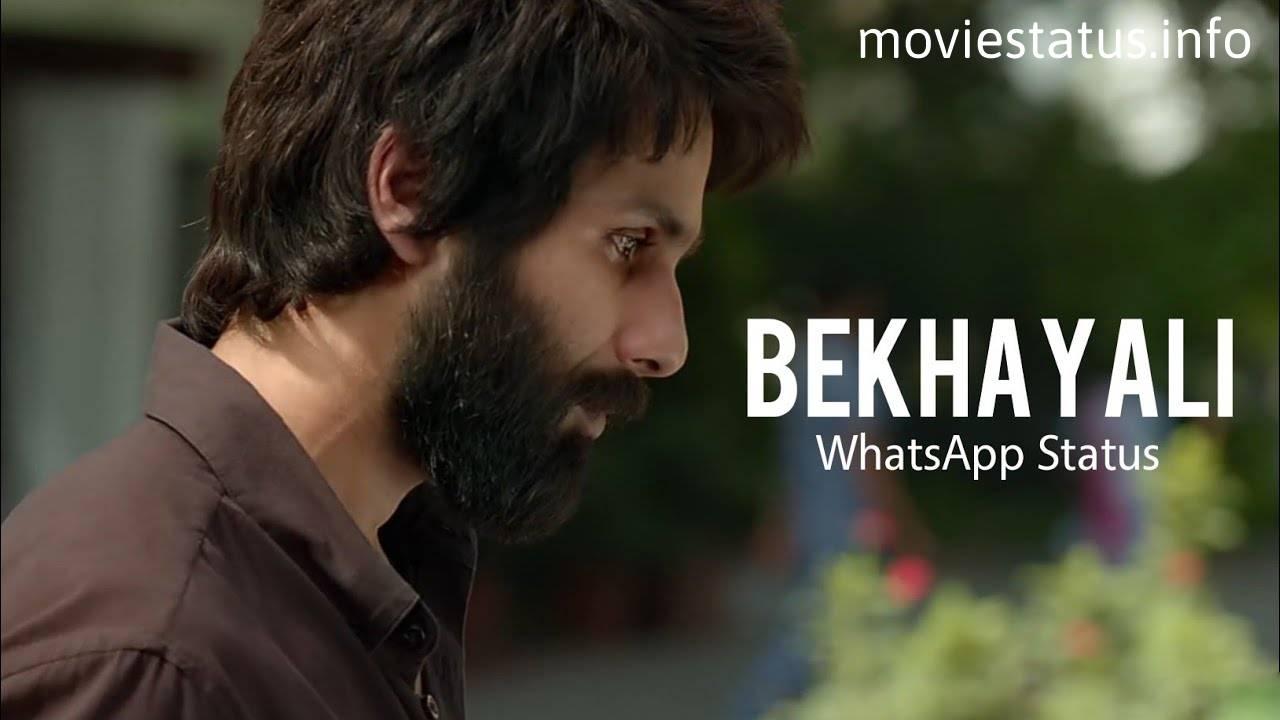 Bekhayali Song Whatsapp Status